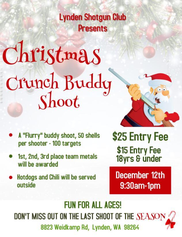Christmas Crunch Buddy Shoot @ Lynden Shotgun Club